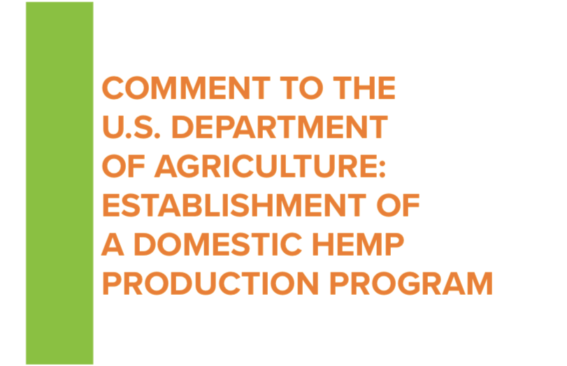 Comment To The U.S. Department Of Agriculture: Establishment Of A Domestic Hemp Production