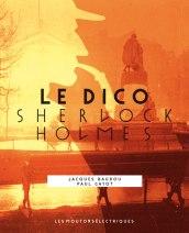 Dico de Sherlock Holmes - Baudou