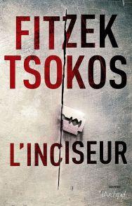 L'Inciseur - Fitzek & Tsokos
