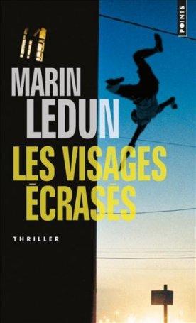 Visages écrasés - Marin Ledun