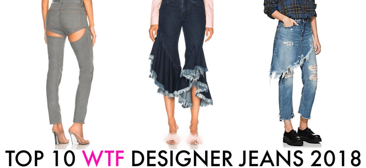Top 10 WTF Designer Jeans
