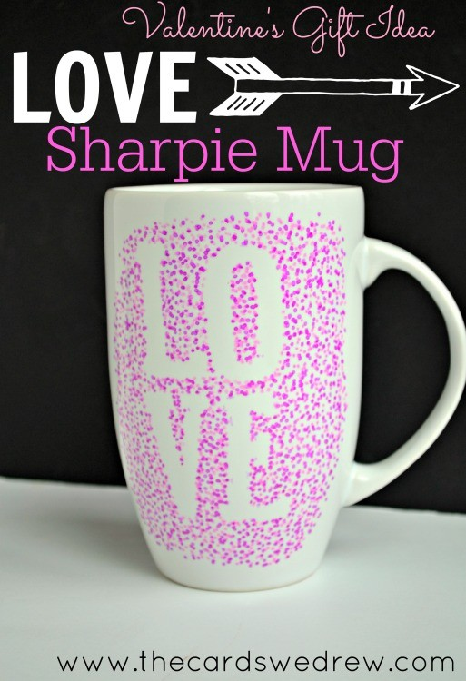 10 Minute Sharpie Mug For Valentines Day The Cards We Drew