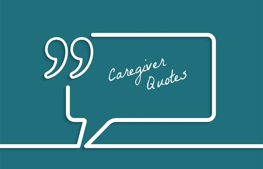 quote bubble icon with the title caregiver quotes