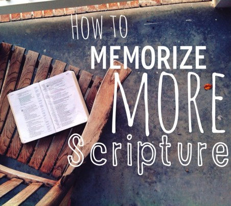How To Memorize More Scripture