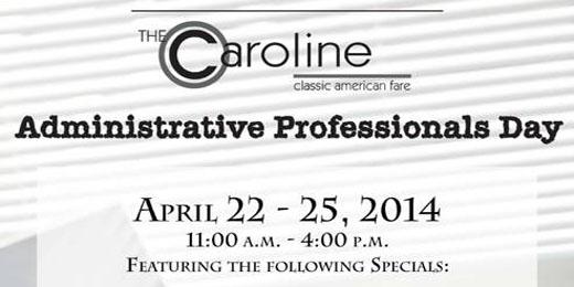 Administrative Professionals Day   April 22