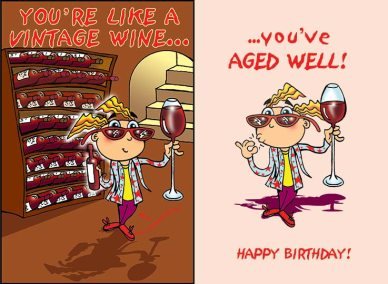 funny greeting card of a wine cellar with wine buff holding large glass of wine. You're like a vintage wine...you've aged well.