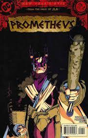 Know Your Villains: Prometheus