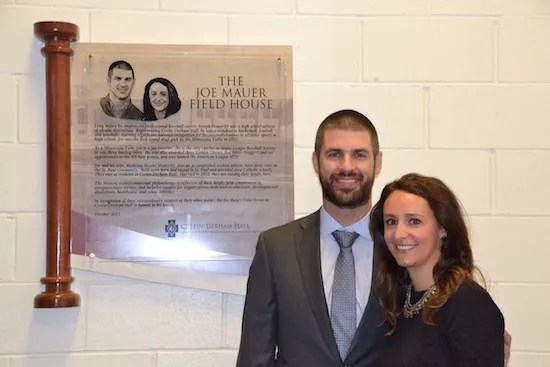 Joe and Maddie Mauer at the dedication of the newly named Joe Mauer Field House at Cretin-Derham Hall High School in St. Paul.