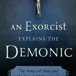Late exorcist's words lift the veil on the demonic, Satan