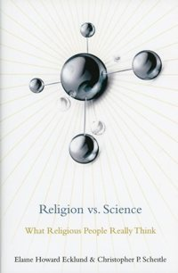 Religion vs. Science: What Religious People Really Think""