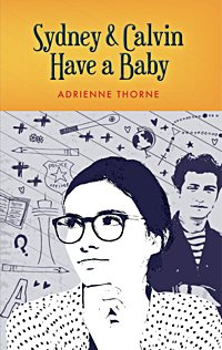 "Book cover, ""Sydney and Calvin Have a Baby"" by Adrienne Thorne"
