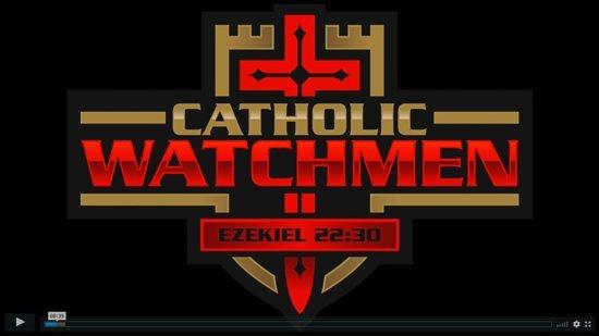 Catholic Watchmen Video series screenshot