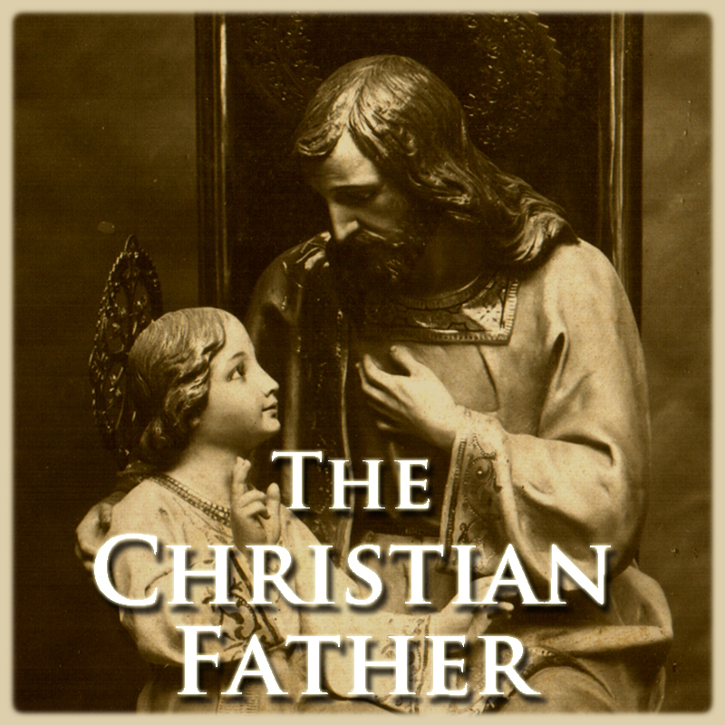 The Christian Father-TheCatholicWire.org