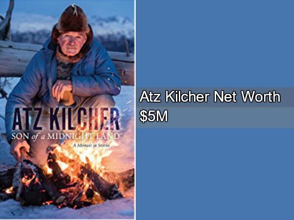 Atz Kilcher net worth