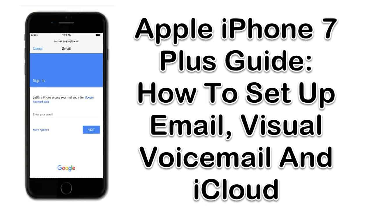 How To Set Up Email, Visual Voicemail And iCloud