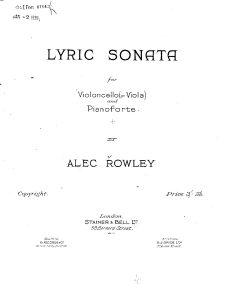 Rowley A. - Lyric-Sonata for Cello and Piano