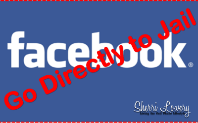 8 Tips to Help You Stay Out of Facebook Jail!