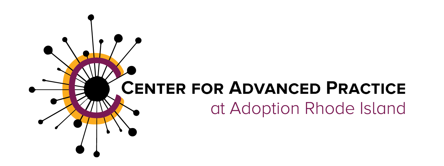 Center for Advanced Practice at Adoption Rhode Island