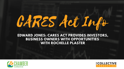 Edward Jones: CARES Act Provides Investors, Business Owners with Opportunities