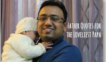 Father Quotes for the loveliest Papa