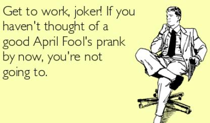 April Fool Day Jokes 3