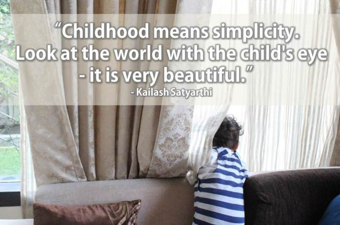Thought for the day - Childhood means simplicity 01