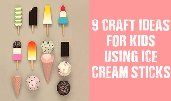 9 Ice Cream Stick Easy Craft Ideas For Kids