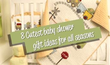 8 Cutest baby shower gift ideas for all seasons