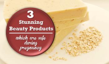 3 Stunning beauty products which are safe during pregnancy