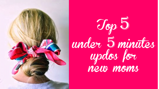 5 Romantic and easy updo hairstyles for new moms