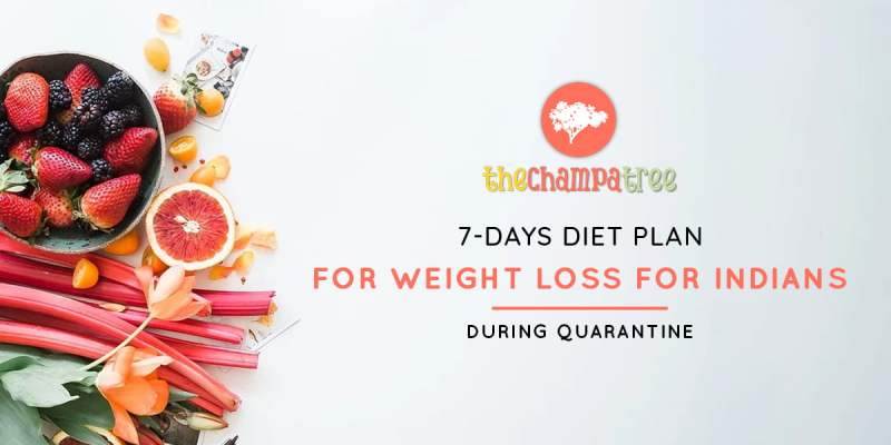 7-day Diet Plan for Weight Loss: Health and Fitness During Quarantine