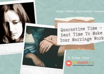 Quarantine Time – Best Time To Make Your Marriage Work