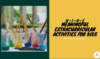 9 Meaningful Extracurricular Activities For Kids That Will Develop Life Skills