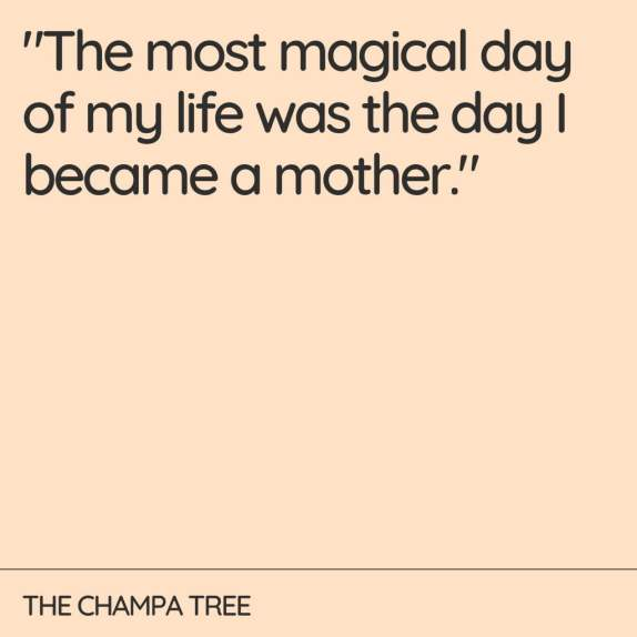 Mother And Child quote- The most magical day