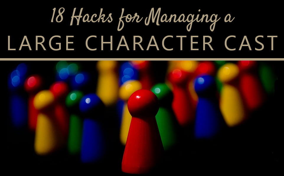 Large Character Casts: How to Put your Characters Temporarily Elsewhere
