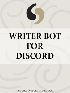 Writer Bot for Discord - The Character Comma