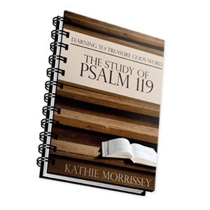 Learning to Treasure God's Word – A Study of Psalm 119