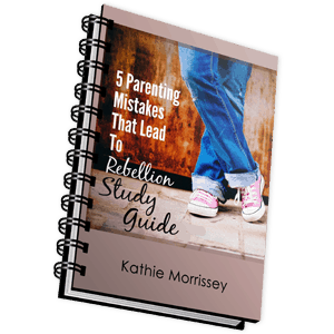 5 Parenting Mistakes That Lead To Rebellion Study Guide