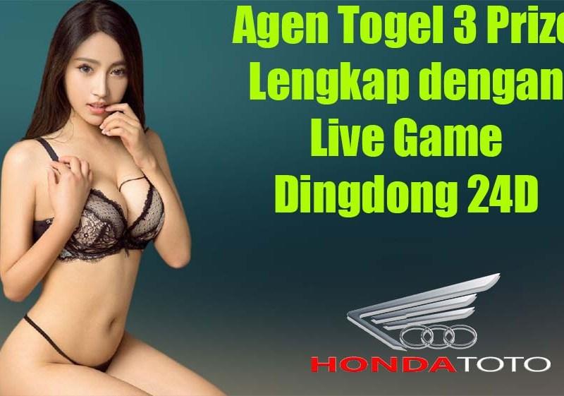 Agen Togel 3 Prize Lengkap dengan Live Game Dingdong 24D