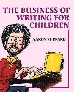 Cover of The Business of Writing for Children, great for seeing how children's authors can avoid the mistakes that keep them from having a successful book for kids.