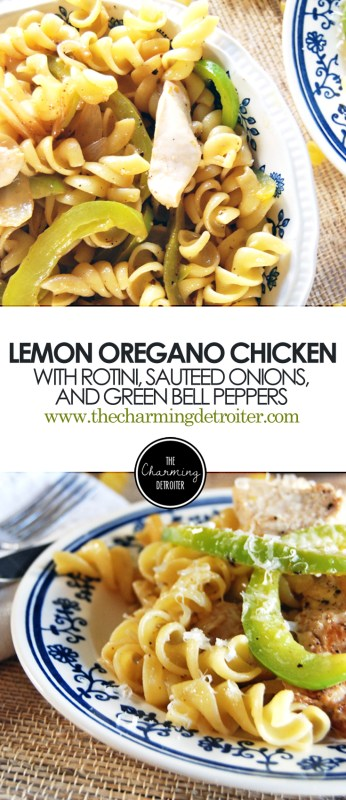 Lemon Pepper Chicken Pasta with Sautéed Onions and Bell Peppers: Beautiful sautéed chicken with onions, green bell peppers, rotini and a tangy lemon oregano sauce.
