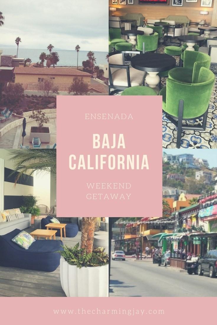 Ensenada-Baja California Weekend Getaway