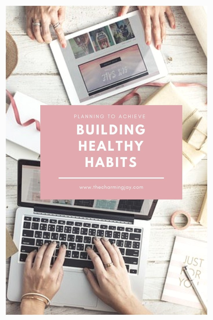 Building Healthy Habits  Planning to Achieve in 2019
