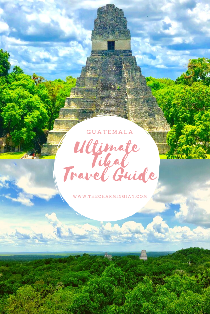 Ultimate Tikal Travel Guide