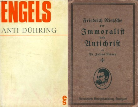 Anti-Duhring and Anti-Christ: Marx, Engels, Nietzsche