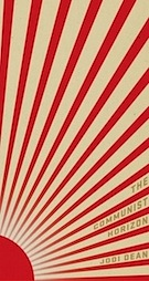 Jodi Dean's Communist Horizon (2012)