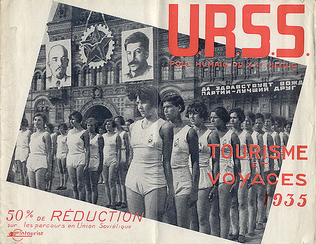 Travel brochure «U.R.S.S. Pоle Humain du XXe Siеcle - Tourisme et Voyages, 1935.» Published by Intourist. Front Cover