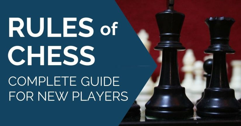 Rules of Chess: The Complete Guide for New Players