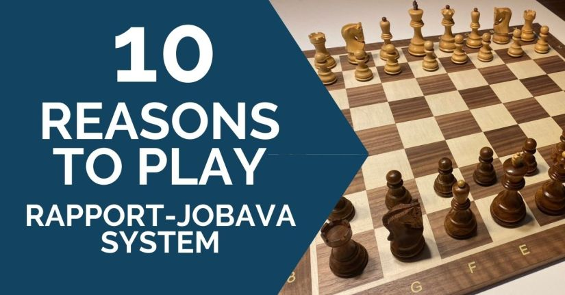 10 Reasons to Play the Rapport-Jobava System in Your Next Game