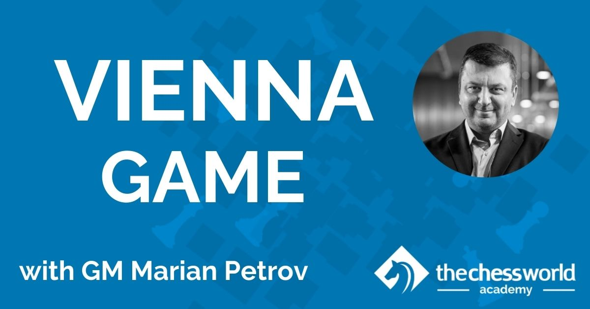 Vienna Game with GM Marian Petrov [TCW Academy]